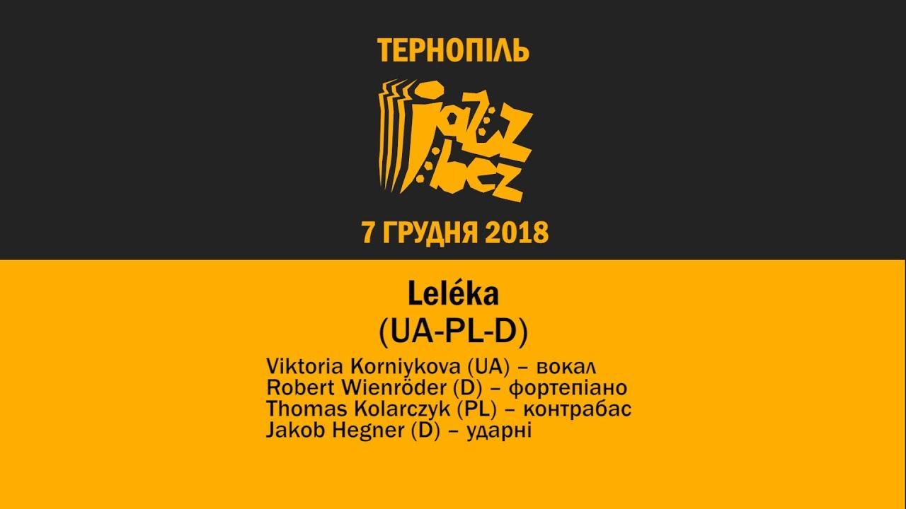 Jazz Bez Тернопіль 2018: Leléka