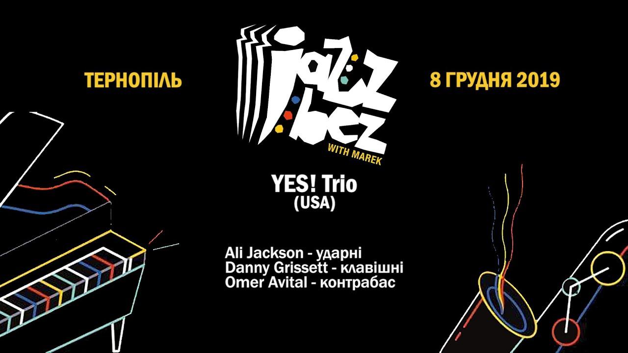 Jazz Bez Тернопіль 2019: YES! Trio
