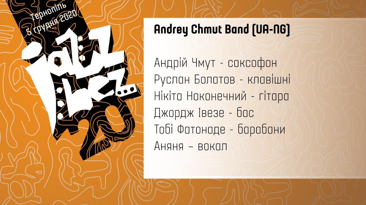 Jazz Bez Тернопіль 2020: Andrey Chmut Band (Україна-Нігерія )